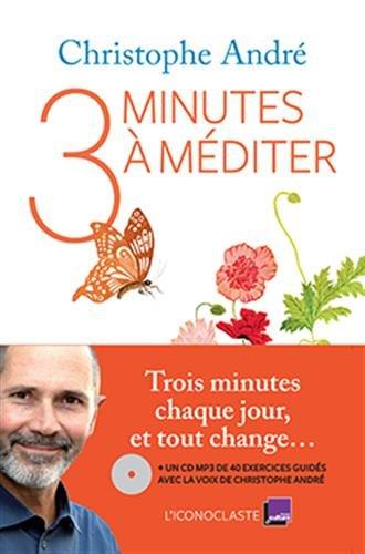3 minutes pour méditer